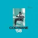 COLTRANE 58: THE..
