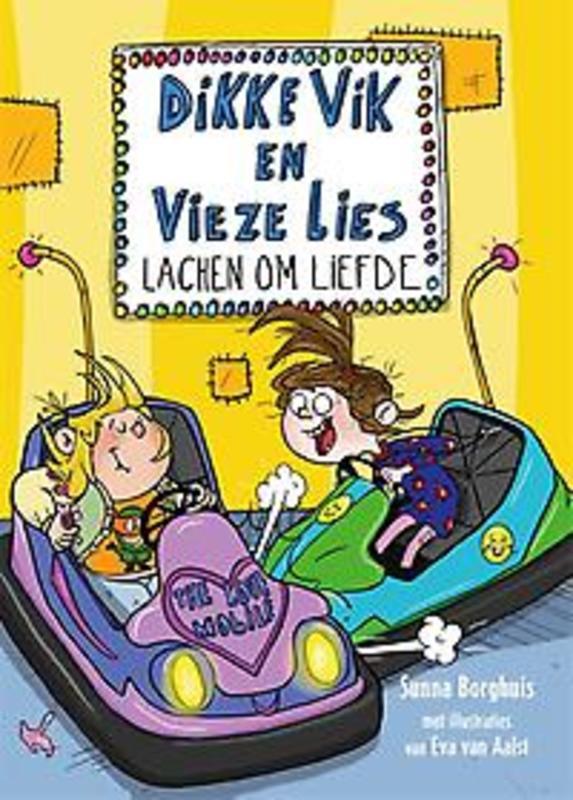 Dikke Vik en vieze Lies lachen om liefde Sunna Borghuis, Hardcover
