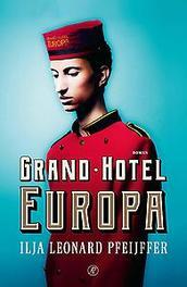 Grand Hotel Europa Pfeijffer, Ilja Leonard, Ebook