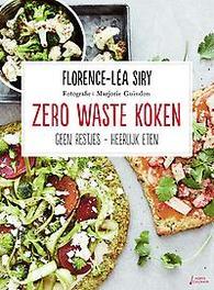 Zero waste koken geen restjes-heerlijk eten, Florence-Lea Siry, Paperback
