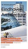 Eindhoven Architectuur stad