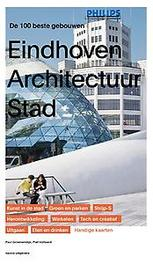 Eindhoven Architectuur stad. de 100 beste gebouwen, Kees Doevendans, Paperback