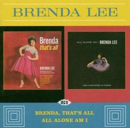 BRENDA THAT'S ALL/ALL ALO ...ALONE AM I//2 ON 1 Audio CD, BRENDA LEE, CD
