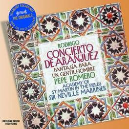 CONCIERTO DI ARANJUEZ/FAN ROMERO, PEPE/MARRINER, NEVILLE SIR Audio CD, J. RODRIGO, CD