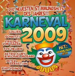 KARNEVAL 2009 W/SCHMITTI/CAT/HANS & FRANZ/MALLORCA ANDY/BETTY Audio CD, V/A, CD