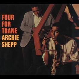 FOUR FOR TRANE Audio CD, ARCHIE SHEPP, CD