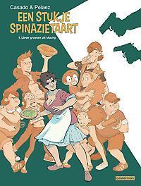 LEKKER STUKJE SPINAZIETAART 01. LIEVE GROETEN UIT MARCHY LEKKER STUKJE SPINAZIETAART, Peleaz, Philippe, Hardcover