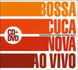 AO VIVO -CD+DVD- CELEBRATING 50 YEARS OF BOSSA NOVA BOSSACUCANOVA, CD