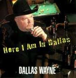 HERE I AM IN DALLAS Audio CD, WAYNE, DALLAS & DIMLIGHTS, CD