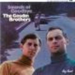 SOUNDS OF GOODBYE EARLY COUNTRY ROCK Audio CD, GOSDIN BROTHERS, CD