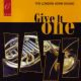 GIVE IT ONE Audio CD, LONDON HORN SOUND, CD