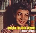 CANCAO DO AMOR DEMAIS/.. .....