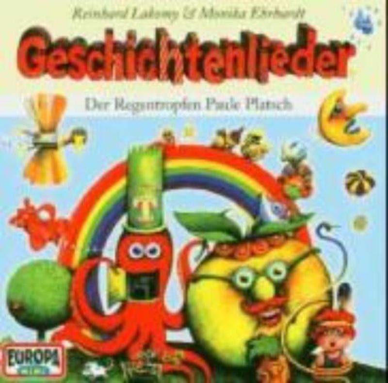 GESCHICHTENLIEDER: DER RE Der Regentropfen Paule Platsch, Reinhard Lakomy, CD