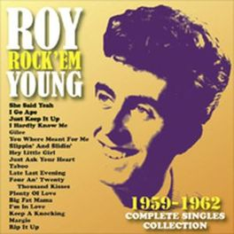 COMPLETE SINGLES.. .. COLLECTION 1959-1962 ROY YOUNG, CD