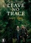 Leave no trace, (DVD) CAST: BEN FOSTER, DALE DICKEY
