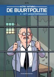 4 Het gangsterparadijs BUURTPOLITIE, Nix, Paperback