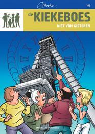 KIEKEBOES 152. NIET VAN GISTEREN KIEKEBOES, Merho, Paperback