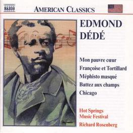 MON PAUVRE COEUR WORKS BY JAZZ COMPOSER EDMOND DEDE HOT SPRINGS MUSIC FESTIVA, CD