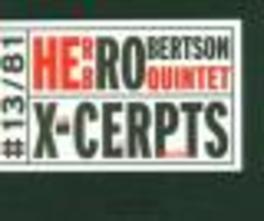 X-CERPTS LIVE AT WILLISAU Audio CD, ROBERTSON, HERB -QUINTET-, CD