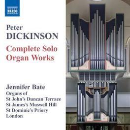 COMPLETE SOLO ORGAN WORKS JENNIFER BATE Audio CD, P. DICKINSON, CD