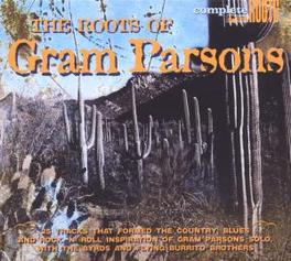ROOTS OF 25 TRACKS OF COUNTRY, BLUES AND R&R Audio CD, PARSONS, GRAM.=V/A=, CD