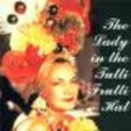 LADY IN THE TUTTI FRUTTI ..HAT, FROM HER LAST BROADCAST 1955 W/J.DURANTE Audio CD, CARMEN MIRANDA, CD