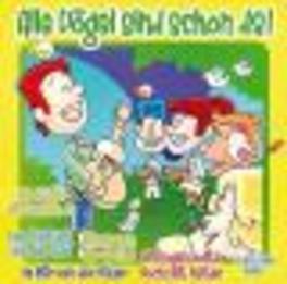 ALLE VOGEL SIND SCHON DA TR:IM MARZEN DER BAUER/HAS HAS OSTERHAS/WINTER ADE/A.O. Audio CD, V/A, CD