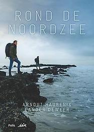 Rond de Noordzee Hauben, Arnout, Hardcover