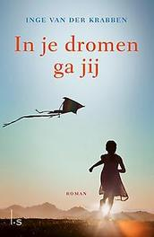 In je dromen ga jij Van der Krabben, Inge, Ebook