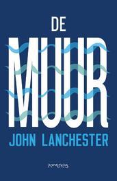De muur Lanchester, John, Paperback