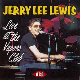 LIVE AT THE VAPORS CLUB Audio CD, JERRY LEE LEWIS, CD