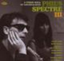 PHIL'S SPECTRE III A THIRD WALL OF SOUNDALIKES Audio CD, V/A, CD