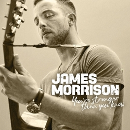 YOU'RE STRONGER THAN.. .. YOU KNOW JAMES MORRISON, CD