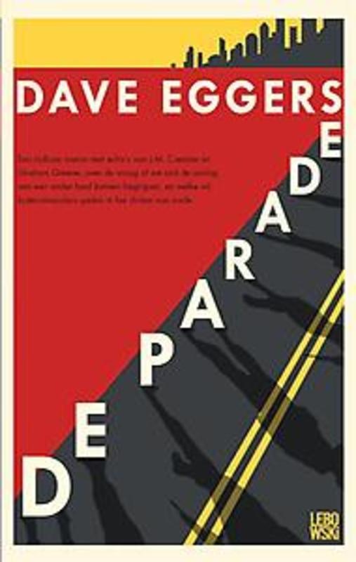 De parade Eggers, Dave, Hardcover