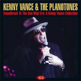 SOUNDTRACK TO THE DOO WOP ..THE PLANOTONES Audio CD, VANCE, KENNY & THE PLANOT, CD