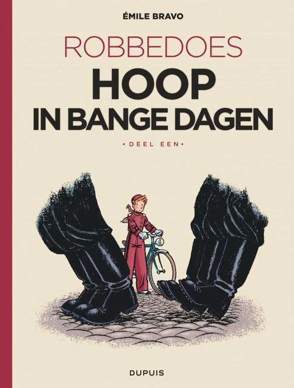 ROBBEDOES DOOR 15. EMILE BRAVO: HOOP IN BANGE DAGEN 1/4 ROBBEDOES DOOR, Bravo, Emile, Paperback