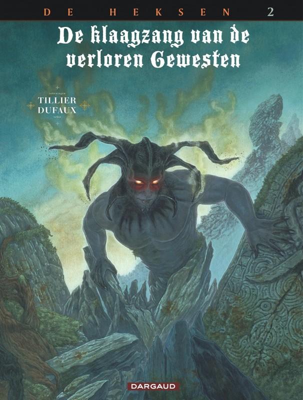 De heksen deel 2: Inferno KLAAGZANG VD VERLOREN GEWESTEN: CYCLUS 3, Dufaux, Jean, Paperback