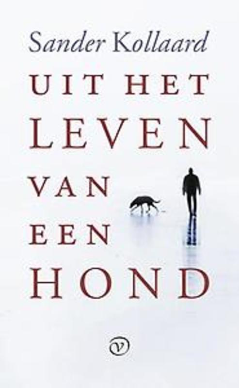 Uit het leven van een hond Sander Kollaard, Paperback