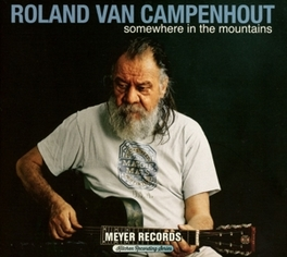 SOMEWHERE IN.. -CD+DVD- .. THE MOUNTAINS Roland van Campenhout, CD