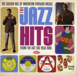GOLDEN AGE OF AMERICAN.. .. POPULAR MUSIC, JAZZ HITS FROM THE HOT 100 - 1958-196 Audio CD, V/A, CD