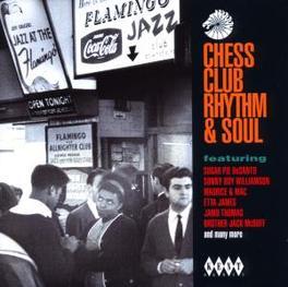 CHESS CLUB RHYTHM & SOUL W/SUGAR PIE, ETTA JAMES, JAMO THOMAS, MAURICE & MAC Audio CD, V/A, CD