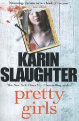Slaughter, K: Pretty Girls