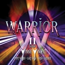 WARRIOR II FEATURING VINNIE...
