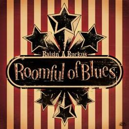 RAISIN' A RUCKUS Audio CD, ROOMFUL OF BLUES, CD