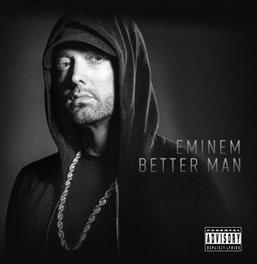 BETTER MAN EMINEM, CD