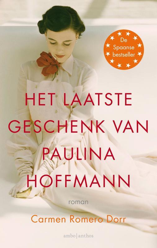 Het laatste geschenk van Paulina Hoffmann Romero Dorr, Carmen, Ebook
