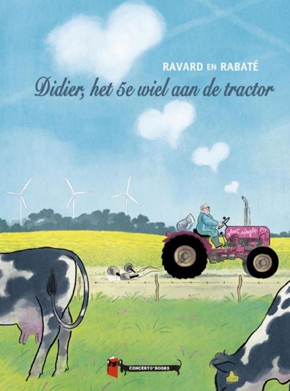 Didier, het 5e wiel aan de tractor Rabaté, Pascal, Hardcover