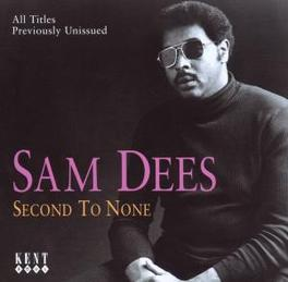 SECOND TO NONE SOUL SINGER FROM 70S Audio CD, SAM DEES, CD