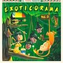 EXOTIC-O-RAMA.. -LP+CD- .....