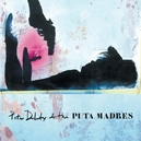 PETE DOHERTY & THE PUTA.. .. MADRES